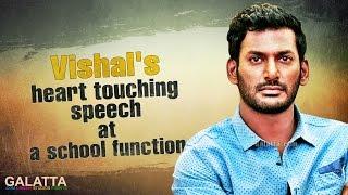 Watch Vishals heart touching speech at a school function