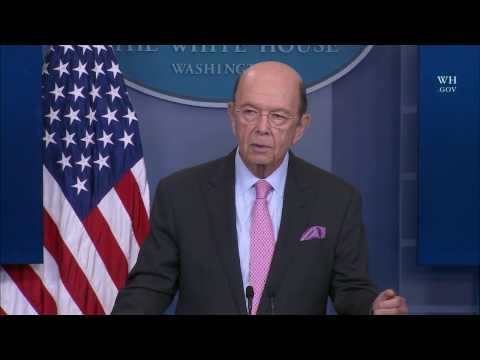 Secretary Ross at White House Daily Press Briefing (04/25/17)