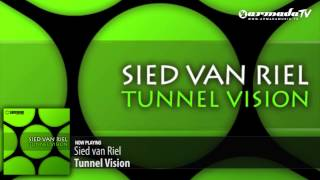 Sied van Riel - Tunnel Vision (Original Mix)