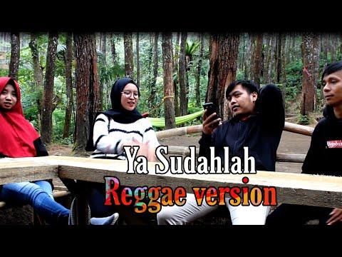 Ya Sudahlah Reggae Version - Bondan & Fade 2 Black