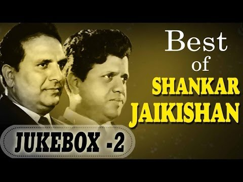 Shankar Jaikishan Songs (HD) - Juke Box 2 - Top 10 Shankar Jaikishan Hit Songs
