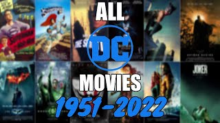 All DC Movies (1951 - 2022)