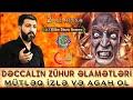 Dəccalın zühur əlamətləri 2ci hissə -Hacı Eldayaq Huseynov