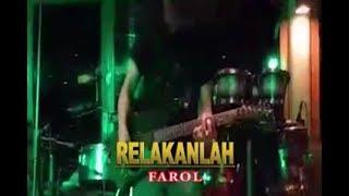 No Vocal RELAKANLAH - FAROL ( Video Lyrik Karaoke)