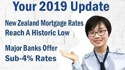 Your 2019 Update New Zealand mortgage rates reach a historic low as major banks offer sub 4% rates