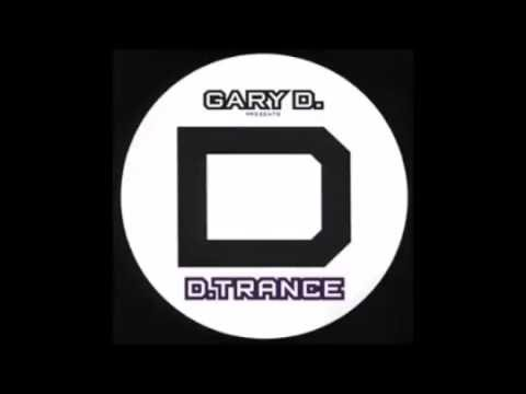 D. Trance---Sound of my Life---in memory of Gary D.