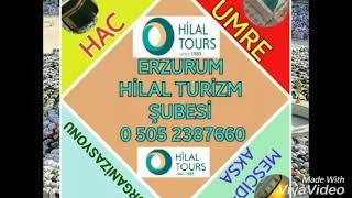 Hilal Tours Erzurum Şubesi 🕋 2017 Video