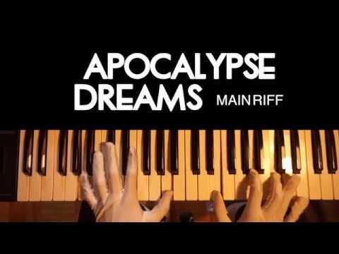 Apocalypse Dreams Piano Cover Tame Impala Main Riff Youtube