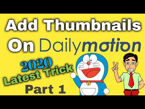 How to Add Thumbnails ON Dailymotion Part 1 | Latest 2020 Trick | Game OF Barakallah |