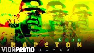 Смотреть клип Ñejo - Rapeton Approved?
