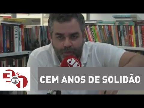 Cem Anos De Solidão - Rádio Leitura Com Carlos Andreazza