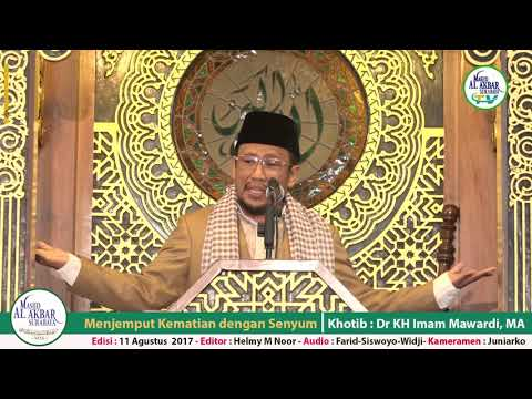 KHUTBAH JUMAT EDISI 18 DZULQA'DAH 1438 H/11 AGUSTUS 2017 OLEH DR KH IMAM MAWARDI, MA