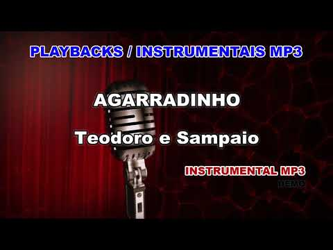 ♬ Playback / Instrumental Mp3 - AGARRADINHO - Teodoro e Sampaio
