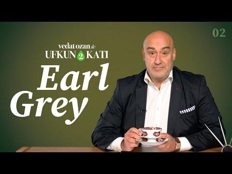 Vedat Ozan ile Ufkun 2 Katı - [02] Early Grey mi, Earl Grey mi?