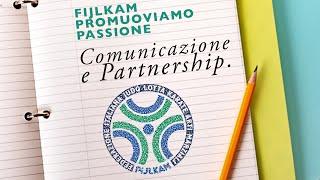 FIJLKAM Promuoviamo Passione: 5 - Comunicazione e Partnership