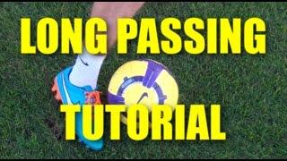 Long Pass Technique Football | Tutorial