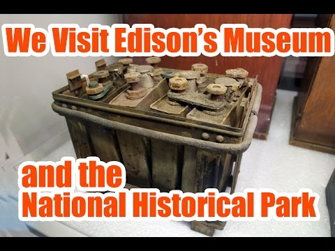 Thomas Edison Museum, National Historical Park, West Orange, NJ -  The Original Maker / Inventor