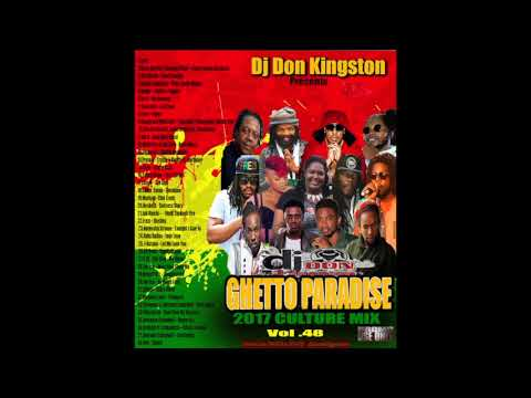 Dj Don Kingston Ghetto Paradise Culture Mix 2017