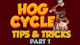 HOG CYCLE 2.6 | TIPS - PART 1