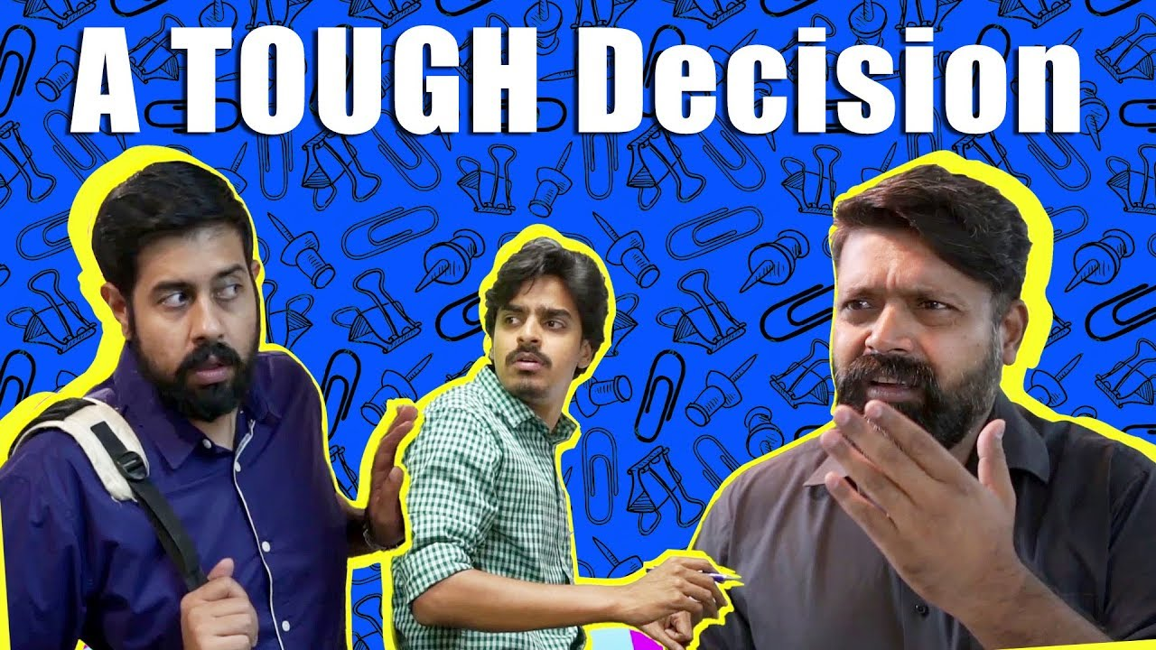 A TOUGH Decision | Comedy Skit | Bekaar Films