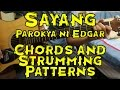 Sayang - Parokya ni Edgar - Guitar Tutorial/Lesson (includes Chords and Strumming Patterns)