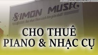 Cho thuê piano & nhạc cụ Simon music - 0902941349