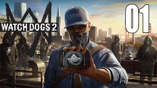 Watchdogs 2 - Gameplay Walkthrough Part 1: Initiation