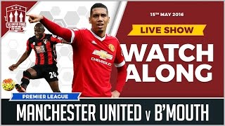 Manchester united vs bournemouth (abandoned) | live stream watchalong