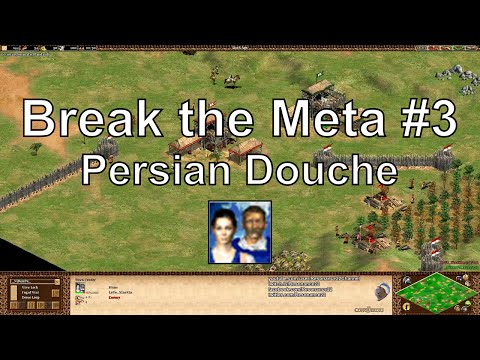 "Aoe2 ""Break the Meta"" #3: Persian Douche, Delete Your TC"
