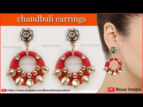 How To Make Chandbali Earrings, Chandbali Earrings, Chandbali Silk Thread Earrings