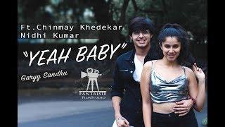 Yeah Baby Refix | Garry Sandhu | Dance Choreography | Nidhi Kumar ft. Chinmay