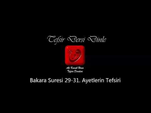 Ali Küçük - Bakara Suresi 29-31. Ayetler Tefsiri / MP3 - Ses