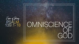 OMNISCIENCE OF GOD