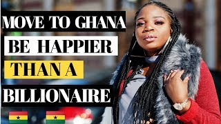How To Live in Ghana and Be Happier Than a Billionaire