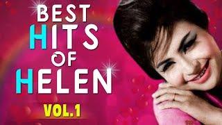 Best Of Helen , Top Hit Songs Of Helen , Old Hindi Dance Songs , Vol.1 Video Jukebox