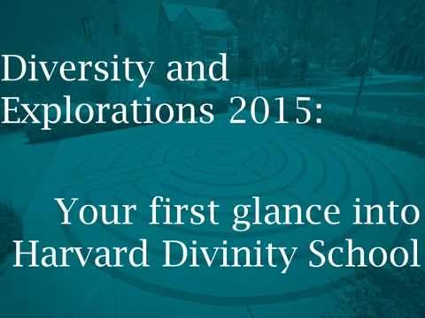 Diversity and Explorations Program: Your First Glance into Harvard Divinity School