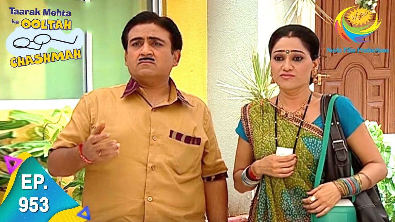 Download Taarak Mehta Ka Ooltah Chashmah - Episode 953 - Full Episode