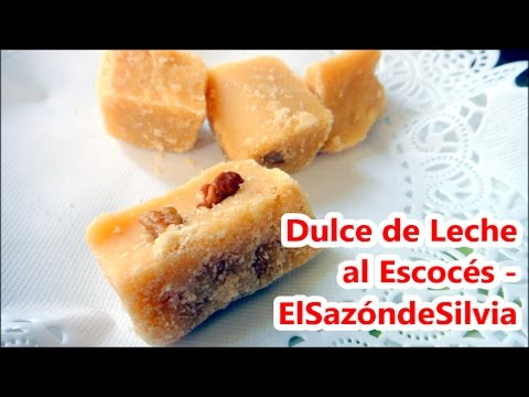 Dulce de Leche al Escocés (no olvides activar subtitulos) - ElSazóndeSilvia