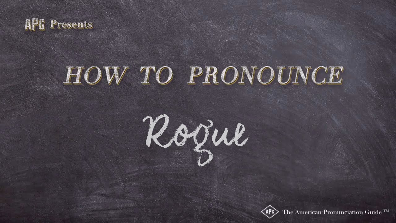 How to Pronounce Rogue  Rogue Pronunciation