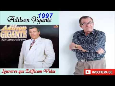 Adilson Gigante - As Duas Igrejas 1997