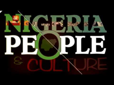 NIGERIA PEOPLE AND CULTURE
