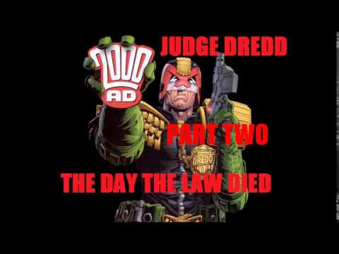 JUDGE DREDD PART TWO