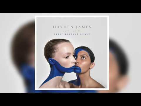 Hayden James - Just A Lover (Petit Biscuit Remix)