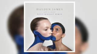 Hayden James - Just A Lover (Petit Biscuit Remix)