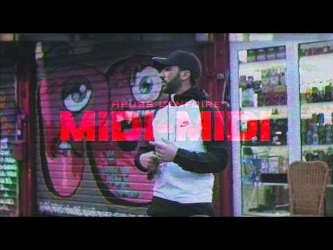 Heuss L'enfoiré - Midi Midi (Clip Officiel)