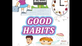 Good Habits for Kids | Vocabulary For Kids | Toddler Learning