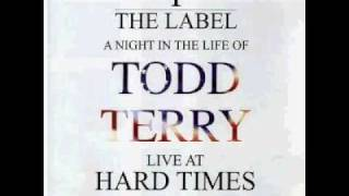 TODD TERRY a night in the life LIVE at HARD TIMES 1995 PT1.avi