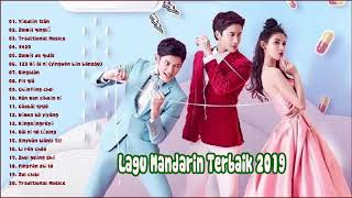 Lagu Mandarin Terbaru - Lagu Mandarin Terbaik 2019