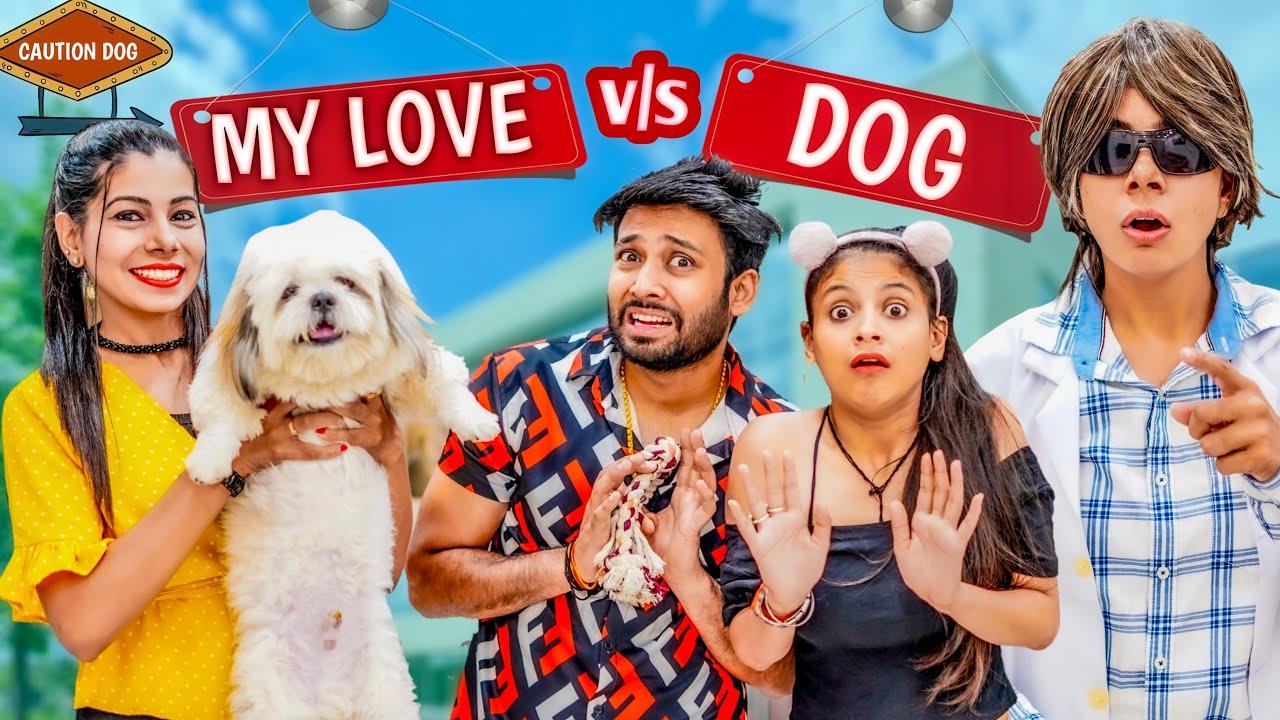 My Love Vs Dog | BakLol Video
