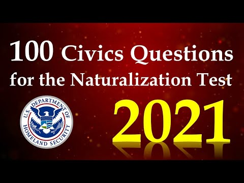 100 Civics Questions And Answers for the US Citizenship Test 2021